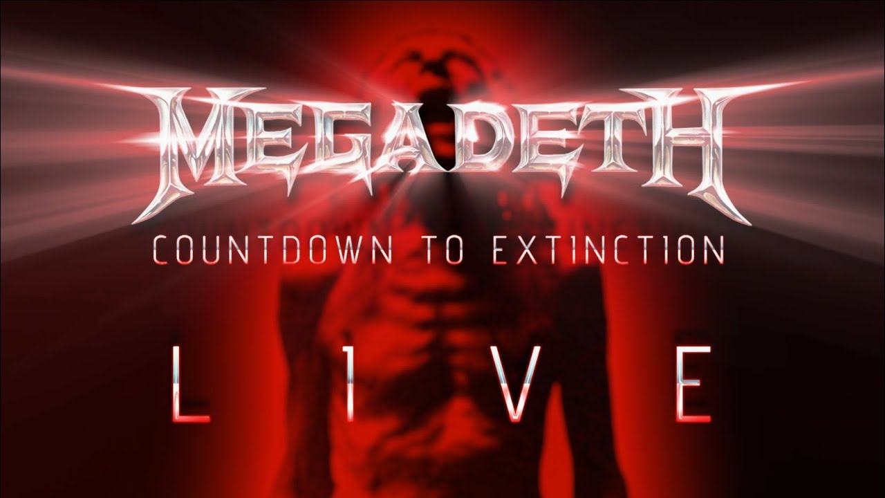 megadeth countdown to extinction live trailer youtube