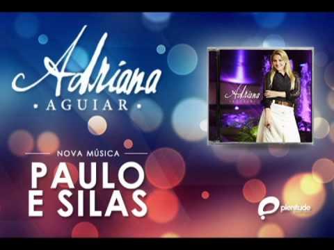 Adriana Aguiar - Paulo e Silas (Gideões 2013) Oficial