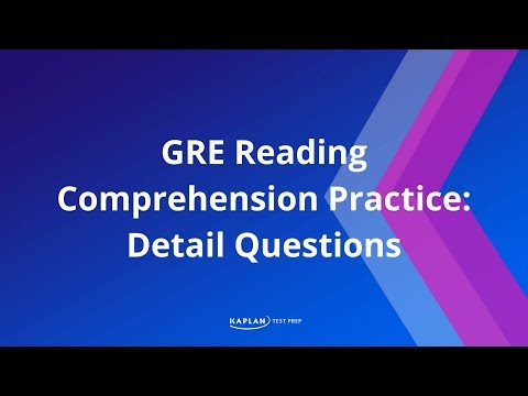 GRE Reading Comprehension Practice: Detail Questions | Kaplan Test Prep
