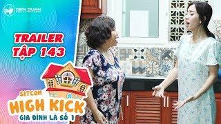 Gia đình là số 1 sitcom | Trailer tập 143: Bà Bé Năm lại không hài lòng với thái độ của Hoàng Anh ?