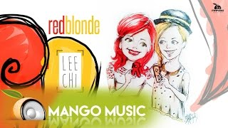 Red Blonde - LeeChi ( Official New Single )