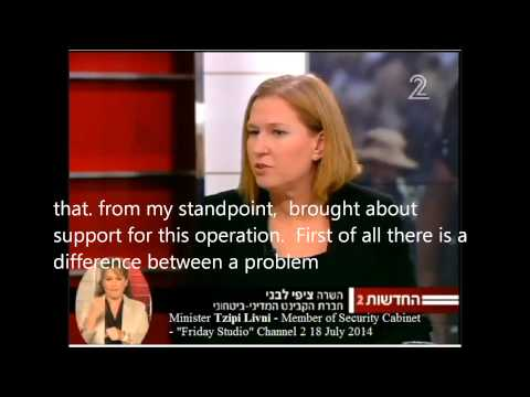 Minister Tzipi Livni   we knew about the tunnels but not that they would be used  Channel 2 18 July