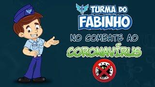 Assista às medidas de prevenção que a Turma do Fabinho adotou no  combate ao Coronavírus.