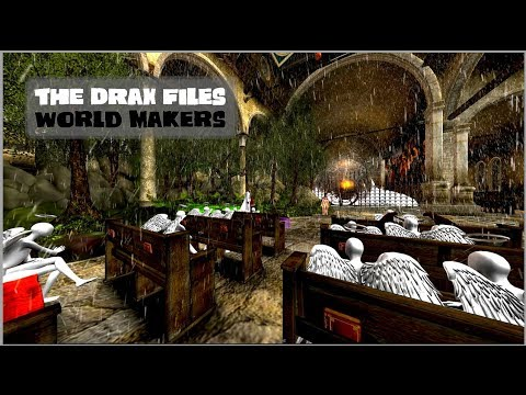 The Drax Files: World Makers [Episode 18: Paradise Lost]