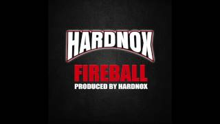 "HardNox ""Fireball"" (Official Audio)"