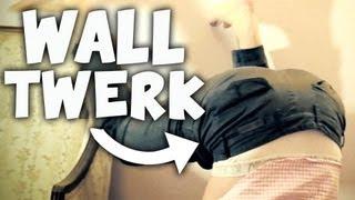 WALL TWERK (Fridays With PewDiePie)