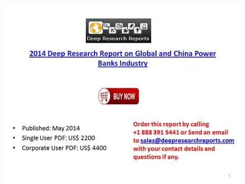 2014 Global and china Power Banks Industry Overview & Future outlook