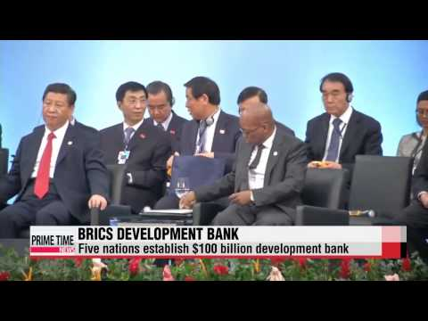 BRICS sets up new bank to counter Western nations' influence