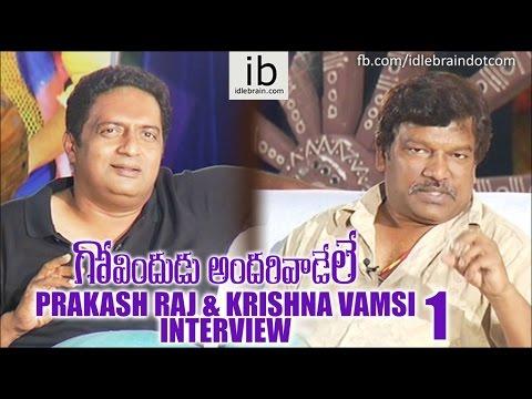 Prakash Raj - Krishna Vamsi talks about GAV