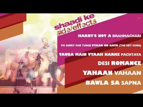 Shaadi Ke Side Effects Full Songs (Jukebox) | Farhan Akhtar, Vidya Balan