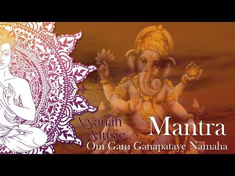 Om Gam Ganapataye Namaha - Vyanah