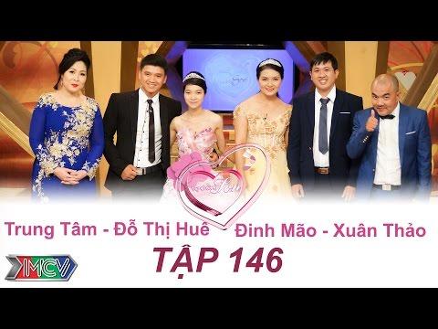 VỢ CHỒNG SON - Tập 146 | Trung Tâm - Đỗ T.Huê | Đinh Mão - Xuân Thảo | 29/05/2016