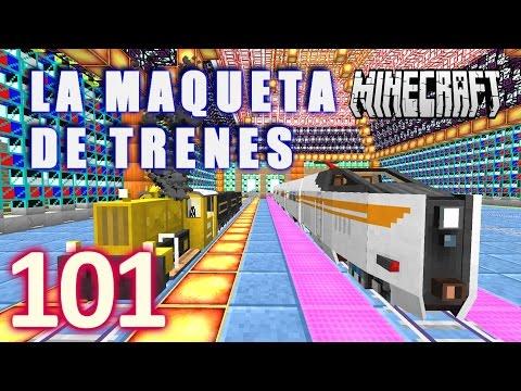 MINECRAFT !!LA MAQUETA DE TRENES!! [HD+] #101 - TRAINCRAFT - RAILCRAFT