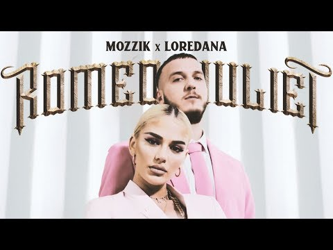 Mozzik x Loredana 💘 ROMEO & JULIET 💘