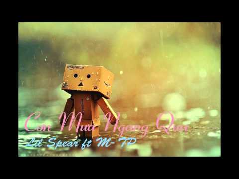 Cơn Mưa Ngang Qua[Rap Version] - Lil Spear ft M-Tp