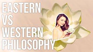 Eastern vs. Western Philosophy