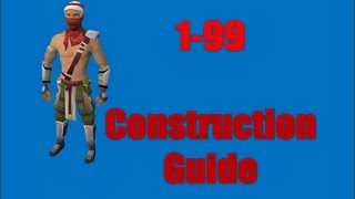 1-99 Fastest Construction Guide Runescape 2014 Expensive
