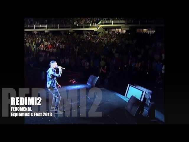 Redimi2 - Fenomenal (Explomusic Fest 2013) @realredimi2