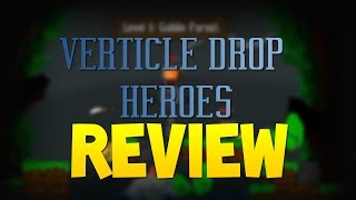 Vertical Drop Heroes - First Look