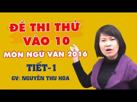 Đề thi thử vào 10 môn Ngữ văn 2016 - Đề 1 - Cô Nguyễn Thu Hòa