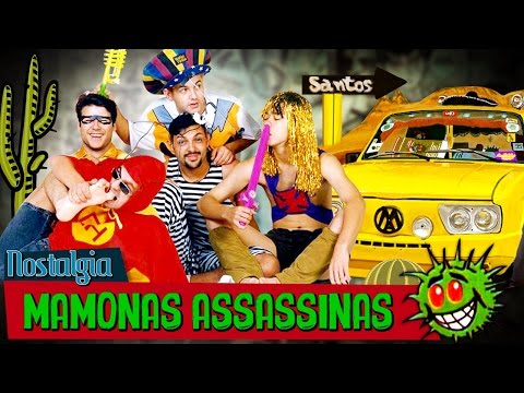 MAMONAS ASSASSINAS - Nostalgia