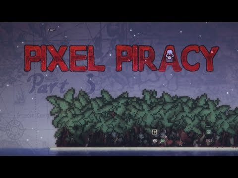 Pixel Piracy: Gameplay / Let's Play - Part 3