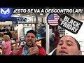 BLACK FRIDAY EN EEUU ESTO ES DE LOCOS
