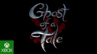 Ghost of A Tale Gameplay Trailer