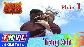 THVL | Cổ tích Việt Nam: Trạng ếch (Phần cuối) - Phần 1