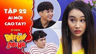 Biệt đội siêu hài | Tập 22 -Tiểu phẩm: Anh Tú, Tuấn Kiệt, Song Ngư ai cao tay hơn ai?