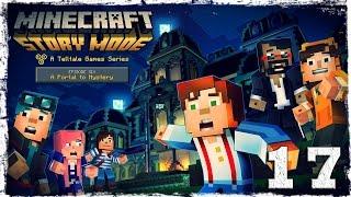 Minecraft Story Mode. #17: Кто же ты?