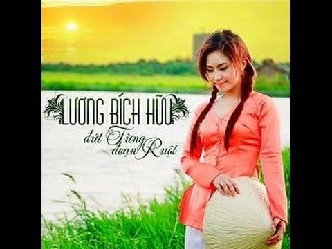 Đứt Từng Đoạn Ruột Remix - Lương Bích Hữu 2013