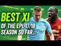 De Bruyne Lukaku more The Best Premier League XI so