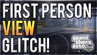 GTA 5 First Person Glitch! How To Get First Person View