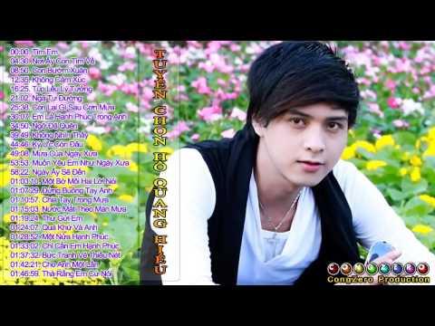 Tuyển chọn các ca khúc hay nhất của Hồ Quang Hiếu