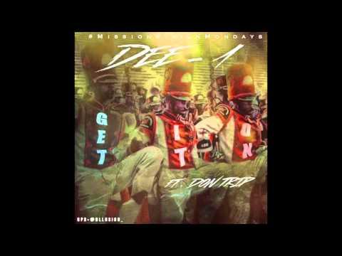 Dee-1 - Get It On (Feat. Don Trip) [Audio]