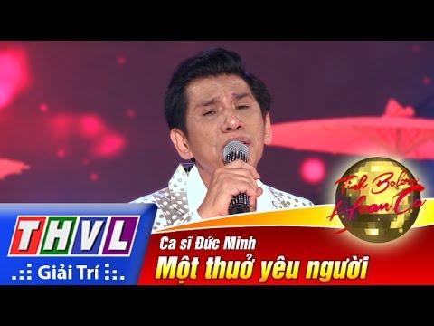 THVL | Tình Bolero hoan ca - Tập 12[2]: Một thuở yêu người - Đức Minh