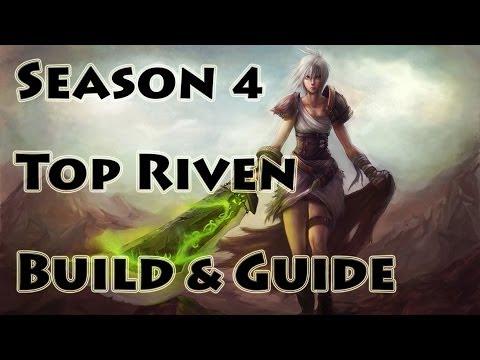League of Legends - Top Riven Build / Guide - Season 4