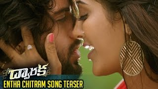 Dwaraka-Movie-ENTHA-CHITRAM-Song-Teaser