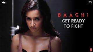 baaghi fight scenes, baaghi movie, shraddha kapoor, tiger shroff, get ready to fight promo scene