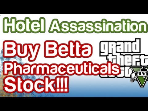 Grand Theft Auto 5 GTAV - Hotel Assassination Guide - Buy Betta Pharmaceuticals!!!