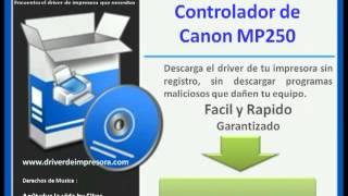 Descargar Controlador De Canon Mp250