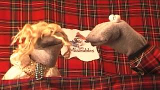 Les Miserables by the Scottish Falsetto Sock Puppet Theatre
