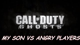 Call of Duty Ghosts: MY SON VS ANGRY PLAYERS