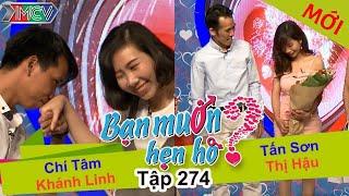 BẠN MUỐN HẸN HÒ | Tập 274 - FULL | Chí Tâm - Khánh Linh | Tấn Sơn - Thị Hậu | 280517 💘