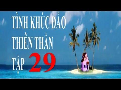Tình Khúc Đảo Thiên Thần Tập 29 Phim Thái Lan Lồng Tiếng