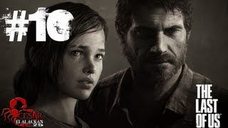The Last Of Us Gameplay (Español Latino) Parte 10 [HD
