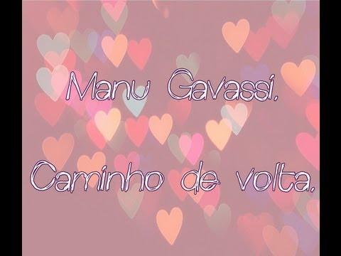 Manu Gavassi - Caminho de volta (Lyrics Vídeo)