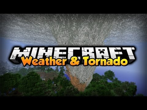 Minecraft - Mod Showcase - Weather and Tornado
