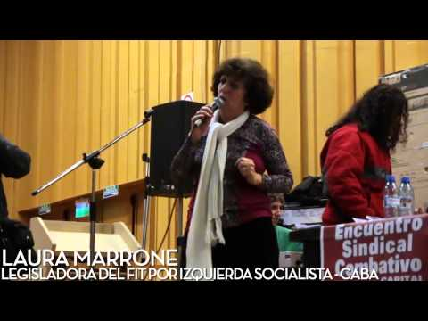 Laura Marrone - Legisladora CABA electa por IS en el FIT - Encuentro Sindical Combativo CABA